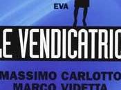 Recensione romanzo Vendicatrici