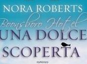 Anteprima dolce scoperta Nora Roberts