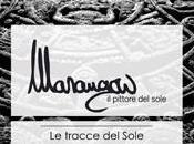 Stefano Marangon TRACCE SOLE, Museo della Scienza Tecnologia Milano: mostra cura Fortunato D'Amico