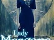 Recensione: Lady Morgana Desy Giuffré