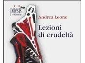 Andrea Leone Lezioni crudeltà