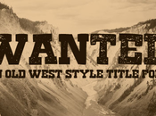 Font West Gratis Wanted