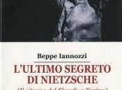 """Beppe Iannozzi, """"L'ultimo segreto Nietzsche"""", recensione Gordiano Lupi"""