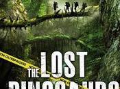 Lost Dinosaurs: oggi dinosauri ritornano cinema