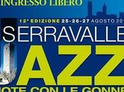 Serravalle Jazz 2013: Note Gonne agosto 2013 Pistoiese (PT).
