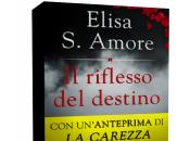 Segnalazione: riflesso destino Elisa Amore