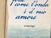 """RECENSIONE: """"Forte come l'onda amore"""" Francesco Zingoni"""