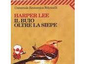 Harper Lee, buio oltre siepe