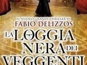 Loggia Nera Veggenti Fabio Delizzos)