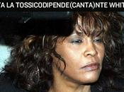 Muore Whitney Houston droga anni.