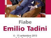Emilio Tadini FIABE Burago Molgora cura Simona Bartolena