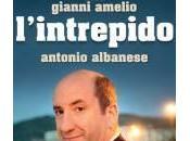 L'intrepido: trama recensione nuovo film Antonio Albanese