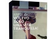 Anteprima: Volevo solo vita tranquilla Anna Talò