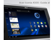 [GUIDA] Root Acer Iconia A500