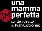 Dopo grande successo web, arriva ''Una Mamma imperfetta''