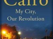 Cairo, città, rivoluzione