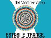 """Continua 22° Festival Musicale Mediterraneo """"Estasi Trance, Sacro Profano"""", Genova settembre 2013."""
