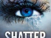 "RECENSIONE: ""Shatter Tahereh Mafi"