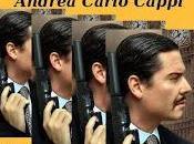 realtà supera fantasia. Fabio Viganò intervista Andrea Carlo Cappi.