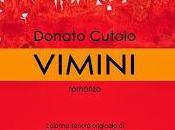 """RECENSIONE: """"Vimini"""" Donato Cutolo"""