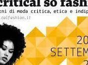 Orto Botanico, Critical Fashion Start 2013: Ovvero cosa farei weekend Milano fossi