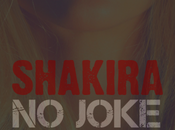 Shakira: on-line demo dell'inedito Joke""