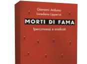 Novità: Morti fama. Iperconnessi sradicati maglie Giovanni Arduino Loredana Lipperini