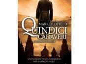 """Nuove Uscite """"Quindici cadaveri"""" Mark Oldfield"""