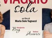 """""""Viaggio Sola"""" Maria Sole Tognazzi distribuito negli USA"""