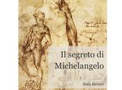 "Nuove Uscite Ebook: segreto Michelangelo"" Bexter"