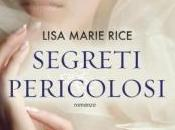 Dangerous Trilogy Lisa Marie Rice [Passione Pericolosa