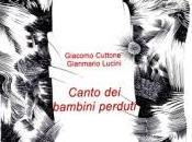 Gianmario Lucini Canto bambini perduti, nota Rita Pacilio
