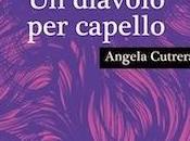 Angela Cutrera diavolo capello