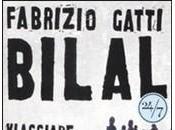Pensieri sconnessi disadattata legge Bilal, Fabrizio Gatti