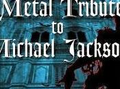 Michael Jackson Ascolta Metal tributo Guns'n'Roses, Motorhead, Testament, (streaming)