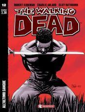 Walking Dead All'ultimo sangue (Kirkman, Adlard)