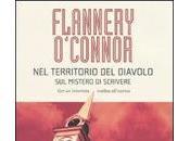 Flannery O'Connor, territorio diavolo. mistero scrivere