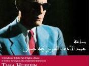 """Taha Hussein: concorso letterario celebra anni dalla scomparsa """"decano della letteratura araba"""""""