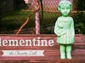 Benvenuta Clementine! piccola introduzione magico mondo delle Clonette Dolls