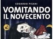 [Recensione] Vomitando Novecento Edoardo Pisani