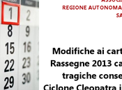 [DirArt] Modifiche calendari delle Rassegne 2013