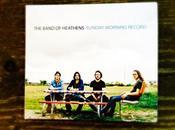 Band Heathens Sunday Morning Record