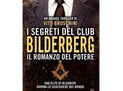 """Nuove Uscite segreti club Bilderberg. romanzo potere"""" Vito Bruschini"""