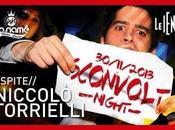 dicembre 2013 NOname (Lonato ospite Niccolò Torielli Iene): Sconvolt Night.