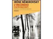 L'Incendio altri racconti Irène Némirovsky