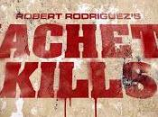 Machete kills Robert Rodriguez (2013)
