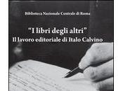 """libri degli altri"""": foto, lettere documenti viaggio mondo Italo Calvino"""