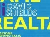 """""""Fame realtà"""" David Shields"""