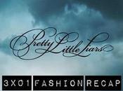 Pretty Little Liars 3×01 Fashion Recap