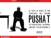 Dicembre Vice invita Milano super party protagonista Pusha